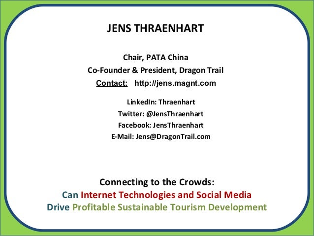 JENS THRAENHART                Chair, PATA China        Co-Founder & President, Dragon Trail          Contact: http://jens...