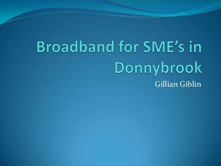 Broadband for SME's presentation