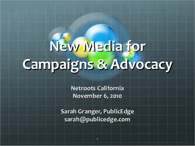 Netroots CA: Using New Media for Campaigns & Advocacy