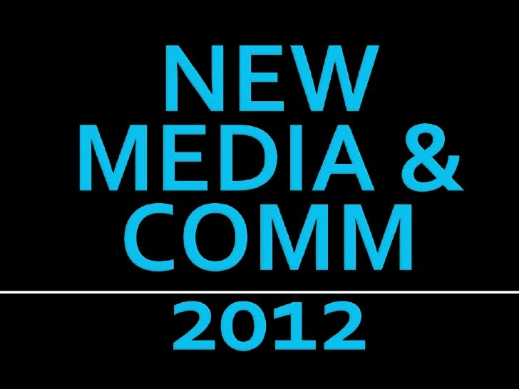 New Media & Communication Predictions for 2012