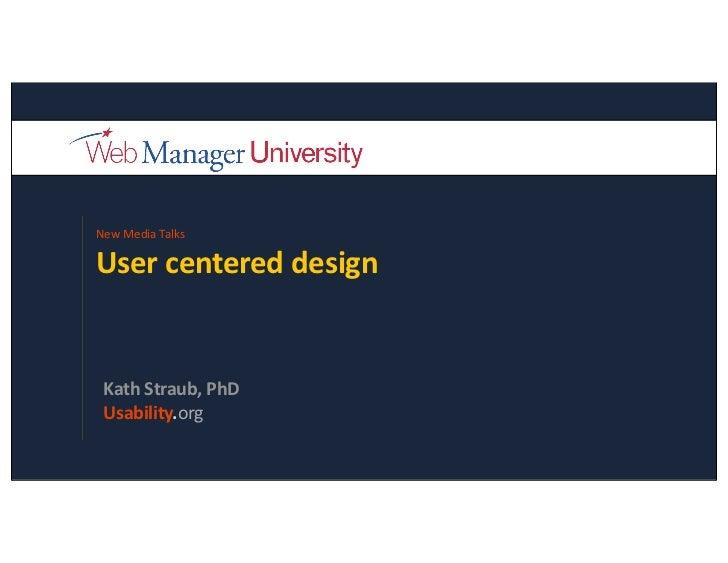 Webmanager University New Media Talks: User Centered Design