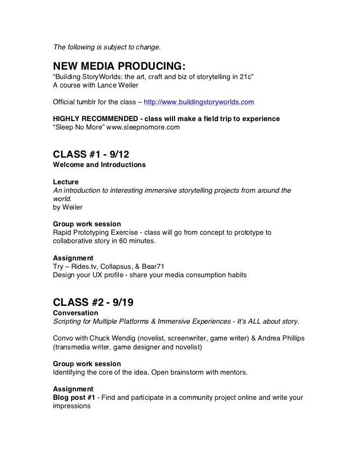 New Media Producing Syllabus Fall 2012 - Building Storyworlds the art, craft & biz of storytelling in 21c