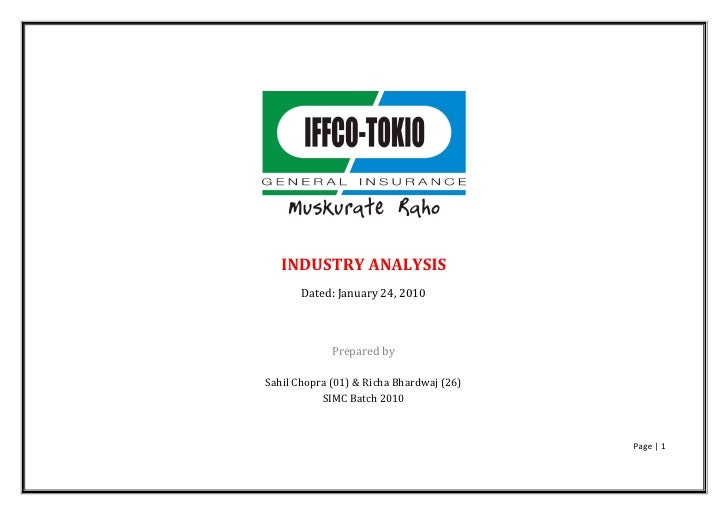 INDUSTRY ANALYSIS        Dated: January 24, 2010                 Prepared by  Sahil Chopra (01) & Richa Bhardwaj (26)     ...
