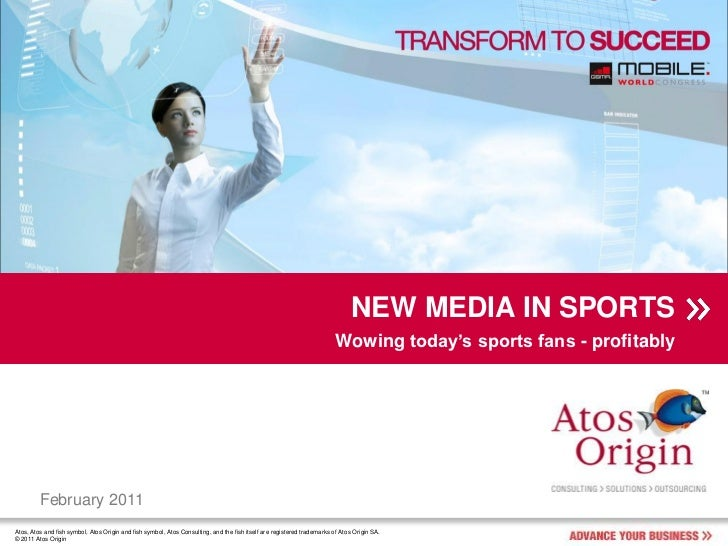 NEW MEDIA IN SPORT (Mobile World Congress 2011)