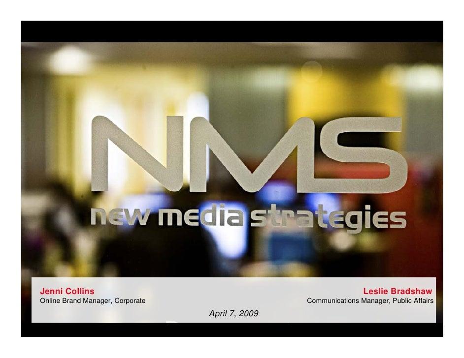 Jenni Collins                                                     Leslie Bradshaw       Online Brand Manager, Corporate   ...