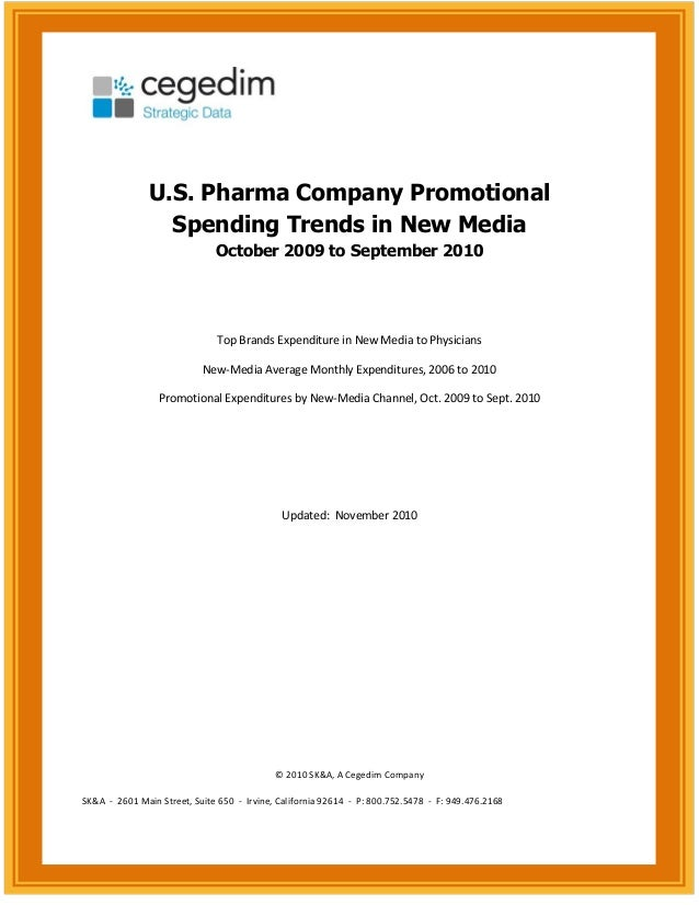 U.S. Pharma Company Promotional Spending Trends in New Media October 2009 to September 2010 Top Brands Expenditure in New ...