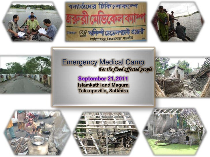 Emergency Medical Camp<br />For the flood affected people<br />September 21,2011<br />Islamkathi and Magura<br />Talaupazi...