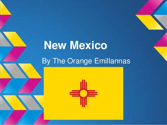 New MexicoBy The Orange Emillannas