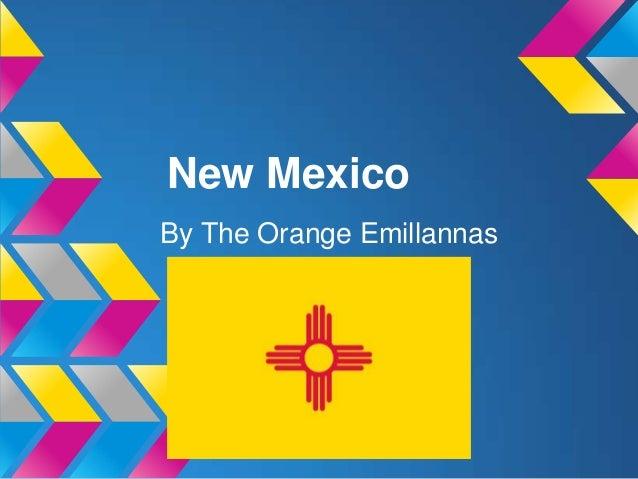 New Mexico  Orange