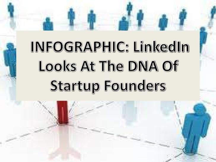 Start Up founder DNA  by LinkedIn