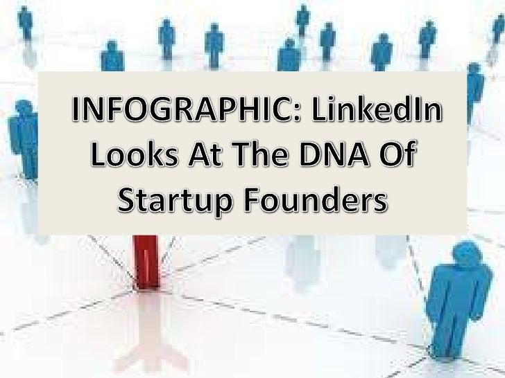 Start Up founder DNA  by LinkedIn