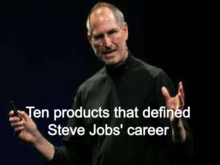 Ten products that define Steve jobs career