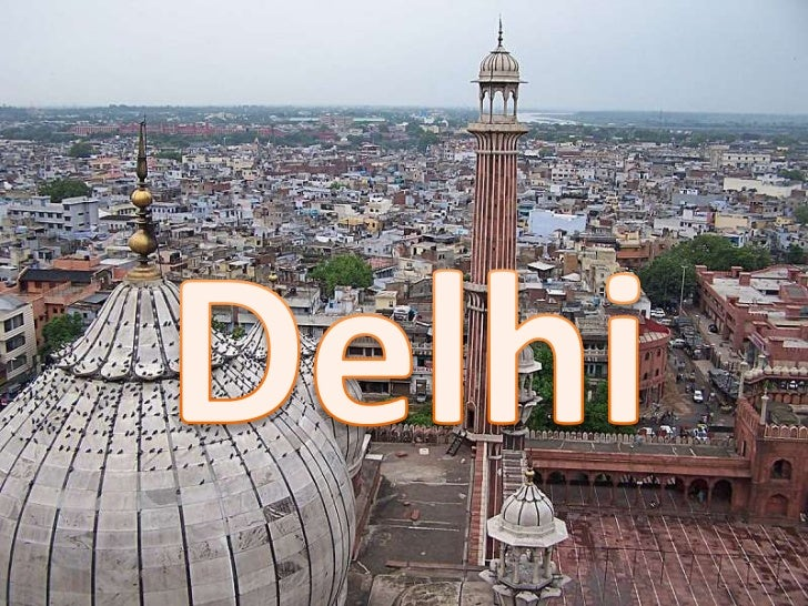 Delhi Monuments• India Gate• Red Fort• Qutub Minar