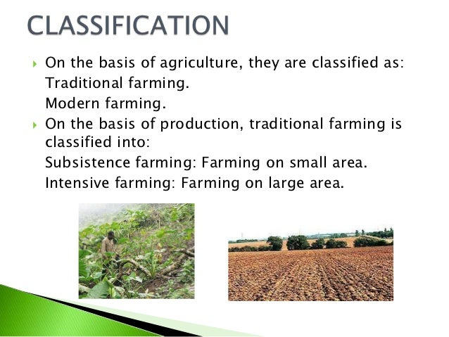 small farming and traditional agriculture in