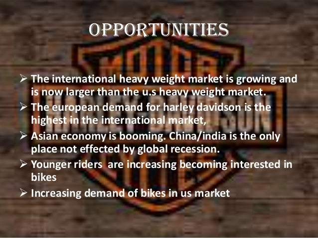 opportunities and threats facing harley davidson The following swot analysis looks at general electric which is operating in conglomerate industry the analysis shows general electric's strengths, weaknesses, opportunities and threats.