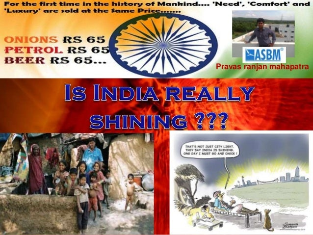 is india really shining Watch video the shining r | 2h 26min | drama, horror | 13 june 1980 (usa) 1:32 | trailer 2 videos | 152 images who clearly knows how to really make a horror movie jack nicholson's powerful performance as the mad father and husband is as over the top as it is brilliant shelley duvall, who plays the worrying wife who tries to help.