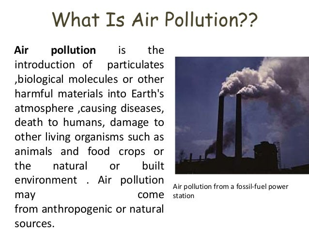 Air Pollution, Water Pollution And Land Pollution - UK