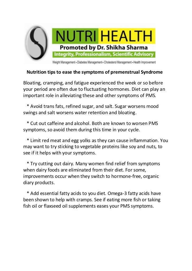 Nutrition tips to ease the symptoms of premenstrual Syndrome<br />Bloating, cramping, and fatigue experienced the week ...