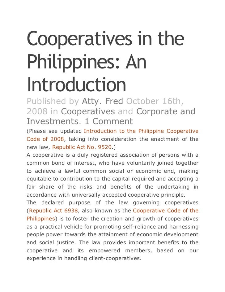 Cooperatives in thePhilippines: AnIntroductionPublished by Atty. Fred October 16th,2008 in Cooperatives and Corporate andI...