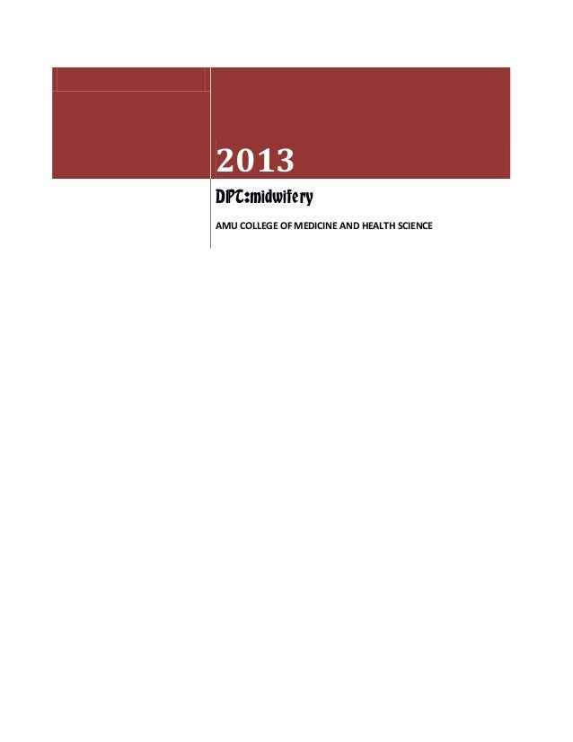 2013DPT:midwiferyAMU COLLEGE OF MEDICINE AND HEALTH SCIENCE