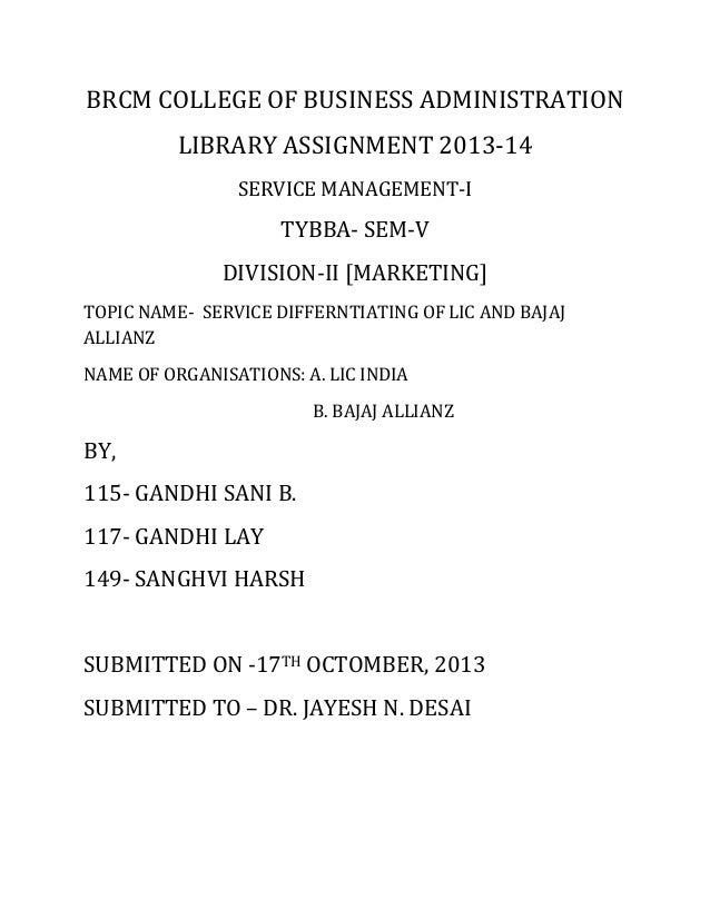 BRCM COLLEGE OF BUSINESS ADMINISTRATION LIBRARY ASSIGNMENT 2013-14 SERVICE MANAGEMENT-I TYBBA- SEM-V DIVISION-II [MARKETIN...