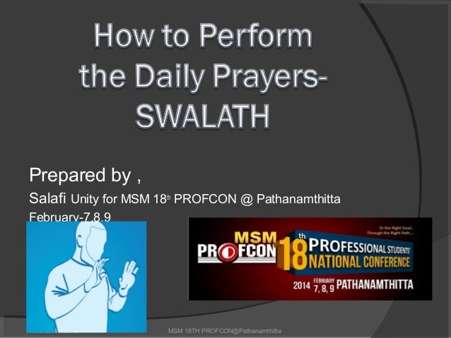 Prepared by , Salafi Unity for MSM 18th PROFCON @ Pathanamthitta February-7,8,9  November 4, 2013  MSM 18TH PROFCON@Pathan...