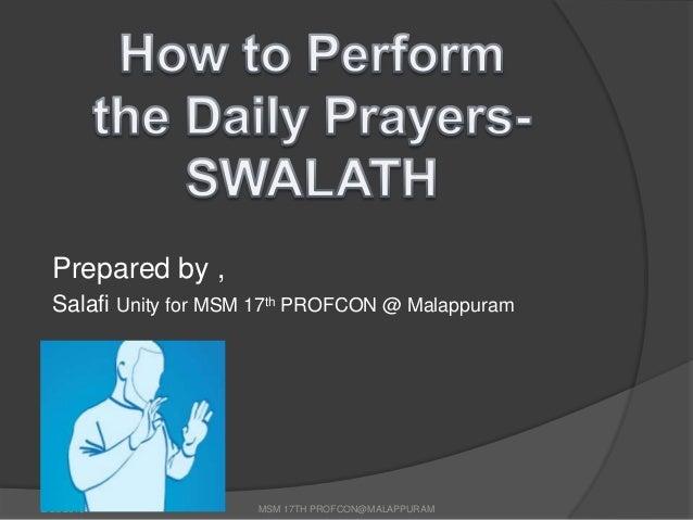 Prepared by ,  Salafi Unity for MSM 17th PROFCON @ Malappuram2/20/2013             MSM 17TH PROFCON@MALAPPURAM