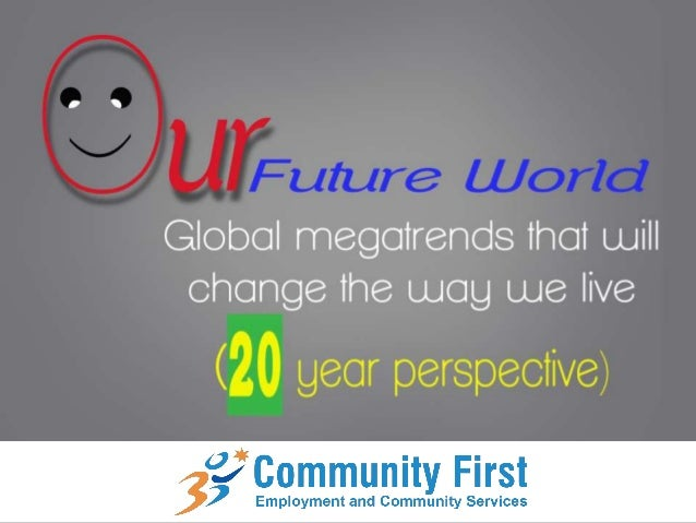 Our future world.