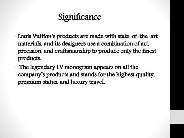 analysis on louis vuitton case study essay Louis vuitton case solution, louis vuitton, the flagship group within moët hennessy louis vuitton (lvmh), was contributed by the stellar growth of.