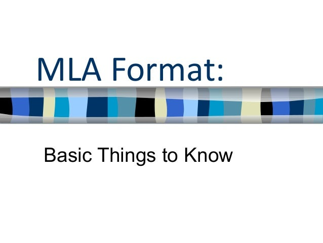 MLA Format:Basic Things to Know