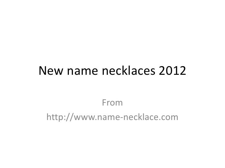 New name necklaces 2012