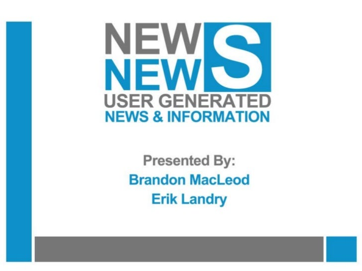 TRENDS TALK New News: User Generated News & Information
