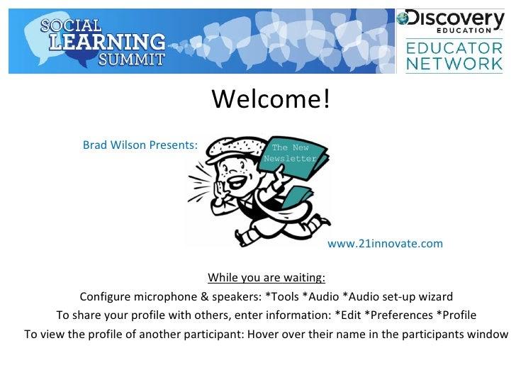 Welcome!           Brad Wilson Presents:                                                         www.21innovate.com       ...