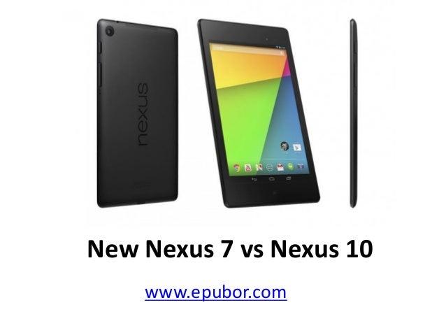 New Nexus 7 vs Nexus 10 www.epubor.com