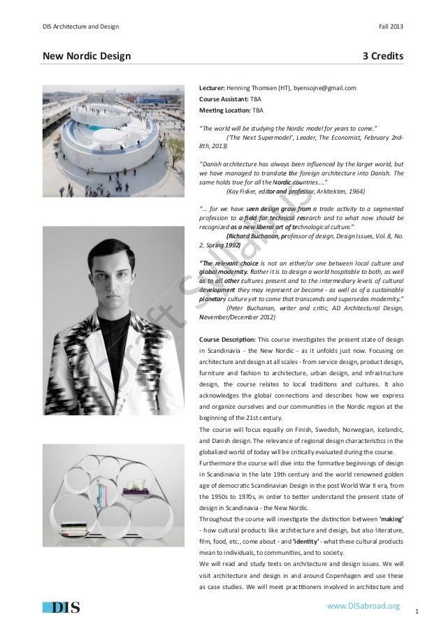 DIS Architecture and Design                                                                        Fall 2013New Nordic Des...