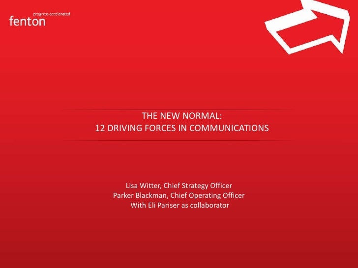 The New Normal: 12 Driving Forces in Communications