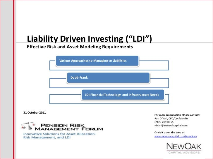 """Liability Driven Investing (""""LDI"""")  Effective Risk and Asset Modeling Requirements                  Various Approaches to ..."""