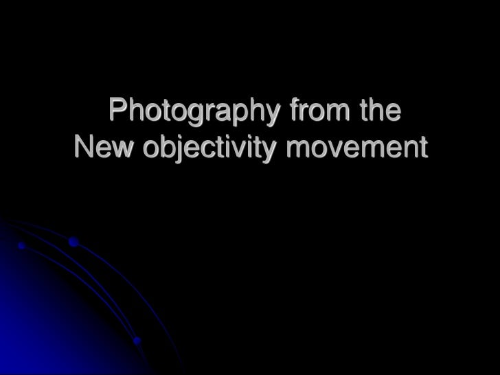 Photography from theNew objectivity movement