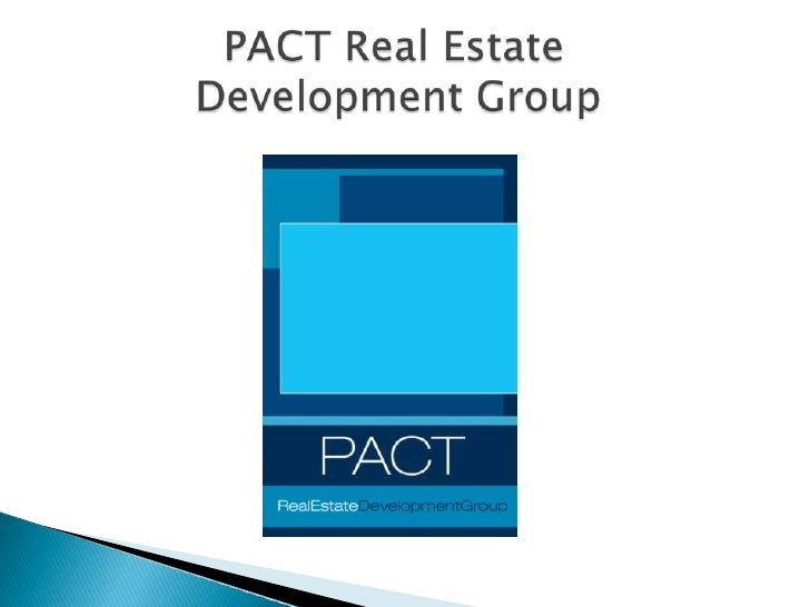PACT Real Estate      Development Group<br />
