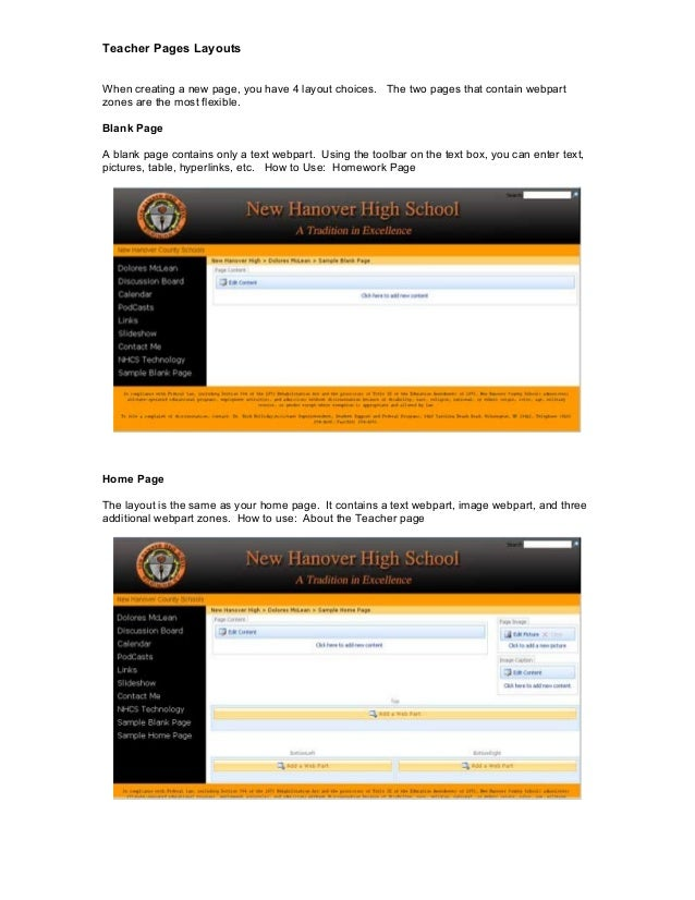 Teacher Pages Layouts When creating a new page, you have 4 layout choices. The two pages that contain webpart zones are th...