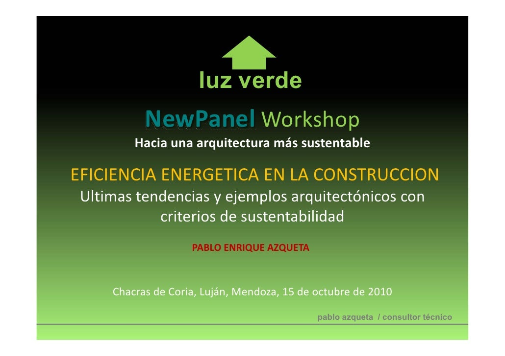 Workshop 2010- Eficiencia Energetica en la Construccion