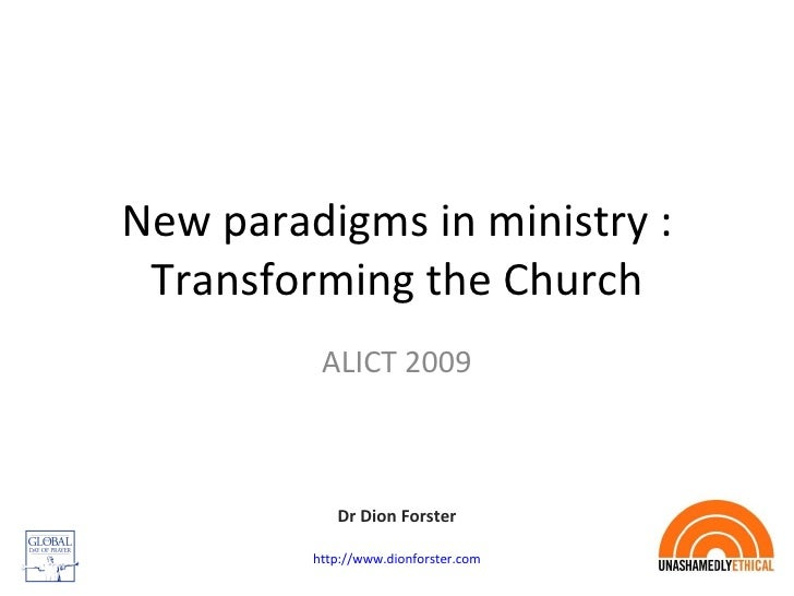 New Paradigms In Ministry And Church Alict August 2009