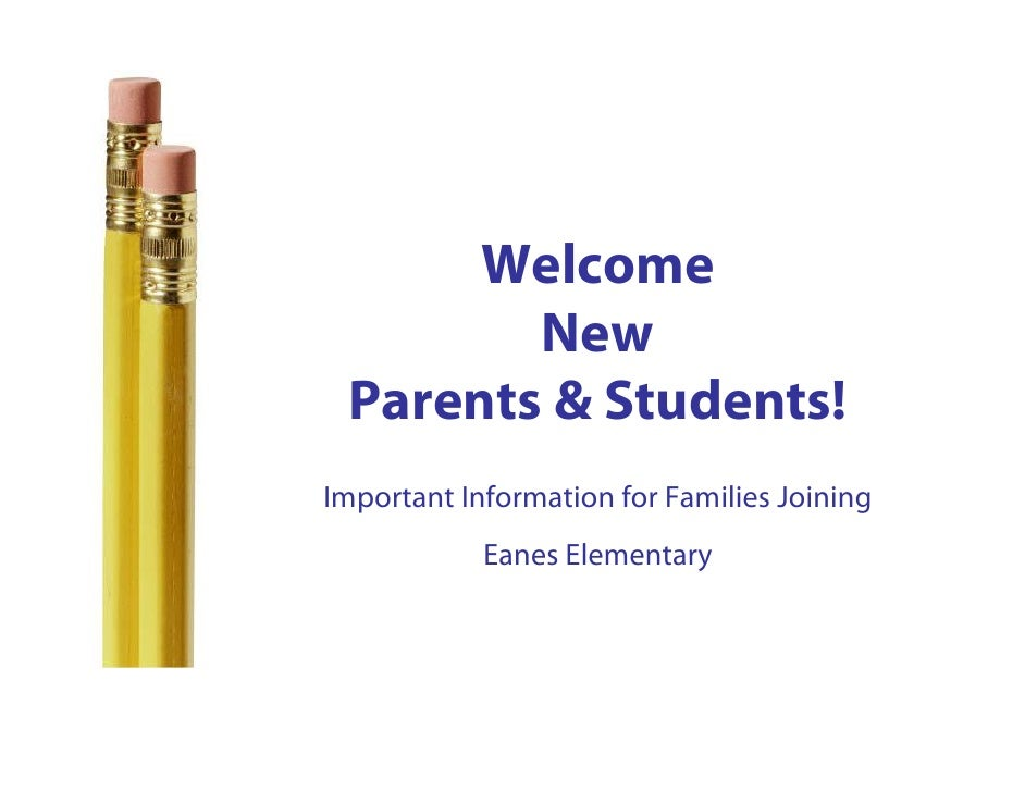 New Parent Orientation and Back to School Information