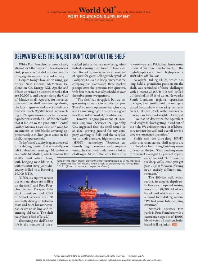 World Oil/april 2013PF–191 Originally appeared in the World Oil ® April 2013 issue, page PF195. Port Fourchon Supplemen...