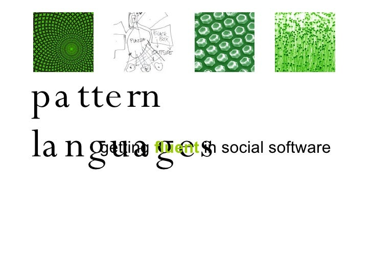 pattern languages getting  fluent  in social software