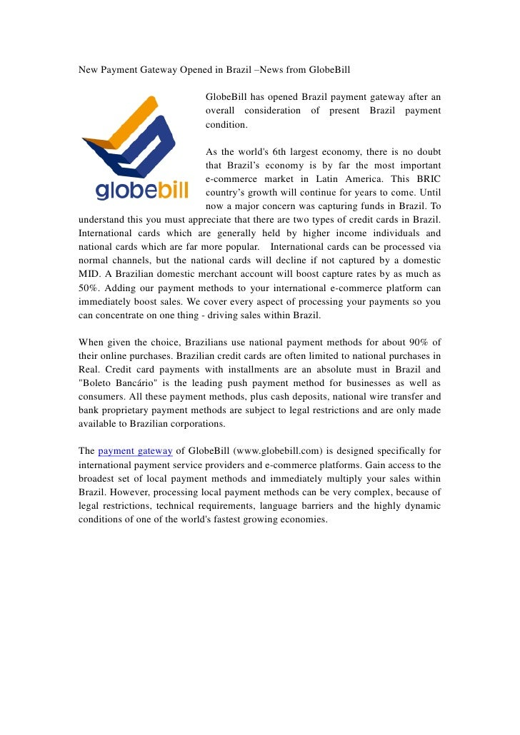 New Payment Gateway Opened in Brazil –News from GlobeBill                               GlobeBill has opened Brazil paymen...