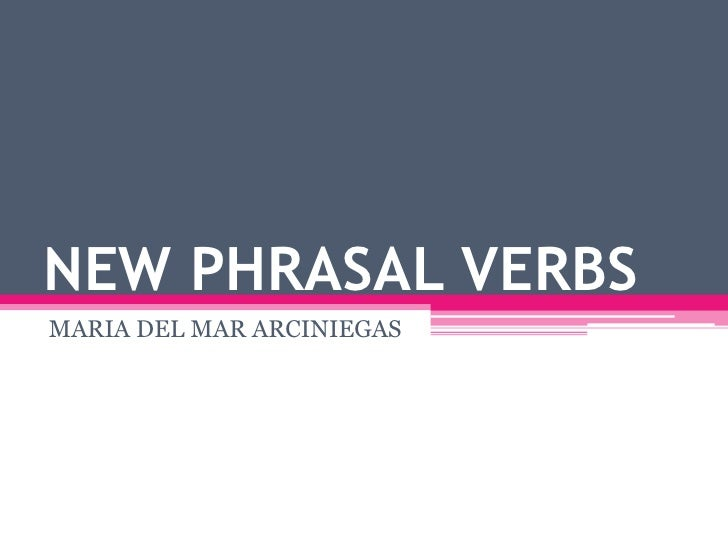 New phrasal verbs
