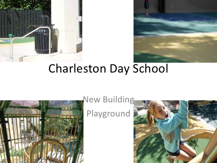 Charleston Day School     New Building      Playground