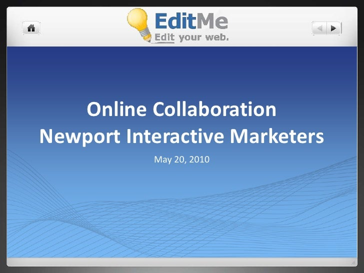 Online Collaboration presented at Newport Interactive Marketers
