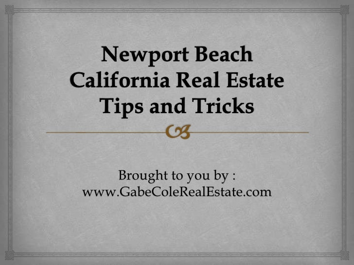 Newport Beach California Real Estate Tips and Tricks